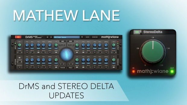 Mathew Lane DrMS and StereoDelta Updates