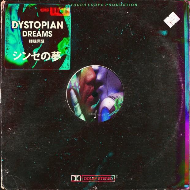 Touch Loops - Dystopian Dreams