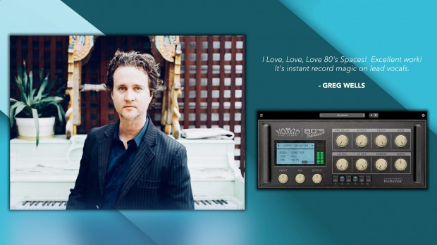 Greg Wells on 80's Spaces