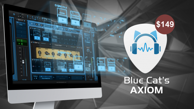 Blue Cat Audio AXIOM Guitar Month 2019