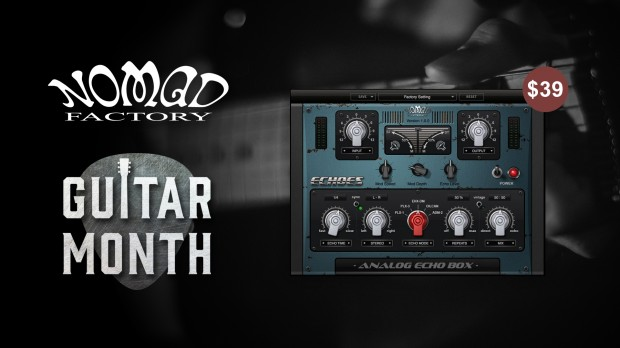 Nomad Factory Echoes Guitar Month 2019