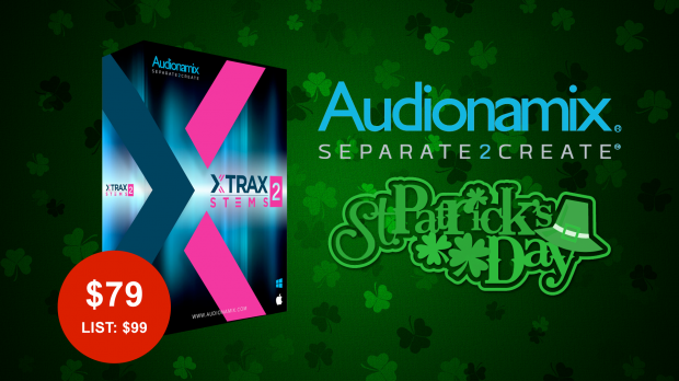 Audionamix Xtrax Stems 2 St. Patricks Day 2019