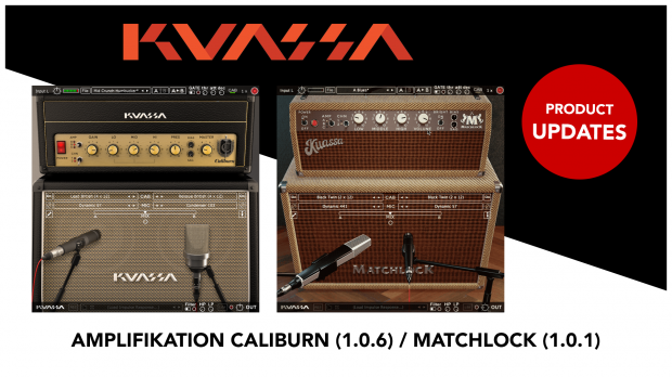 Kuassa Amplifikation Caliburn & Matchlock Updates July 2019